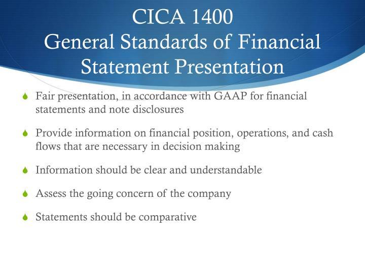 Cica 1400 general standards of financial statement presentation