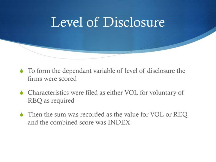 Level of Disclosure