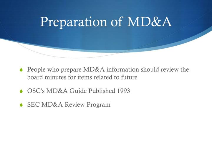 Preparation of MD&A