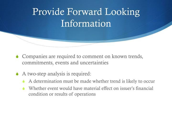 Provide Forward Looking