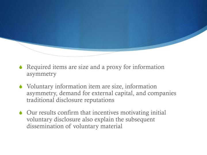 Required items are size and a proxy for information asymmetry