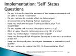 implementation self status questions