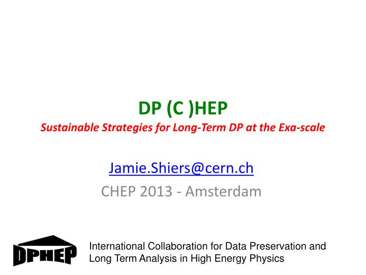 dp c hep sustainable strategies for long term dp at the exa scale n.