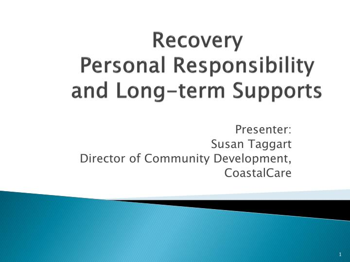 recovery personal responsibility and long term supports n.