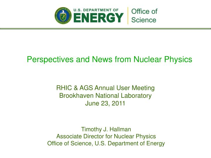 perspectives and news from nuclear physics n.