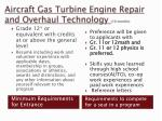aircraft gas turbine engine repair and overhaul technology 10 months
