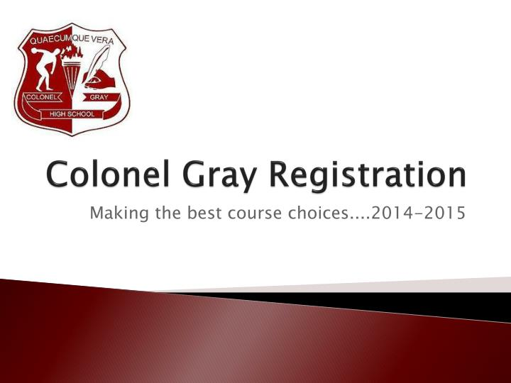 colonel gray registration n.