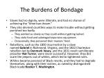 the burdens of bondage