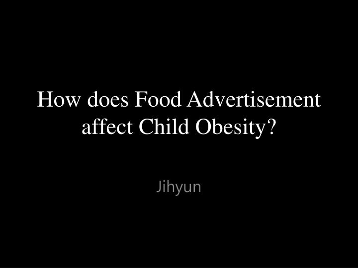how advertising affect children obesity