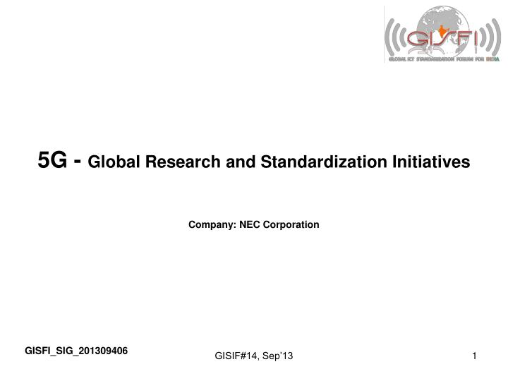 5g global research and standardization initiatives n.