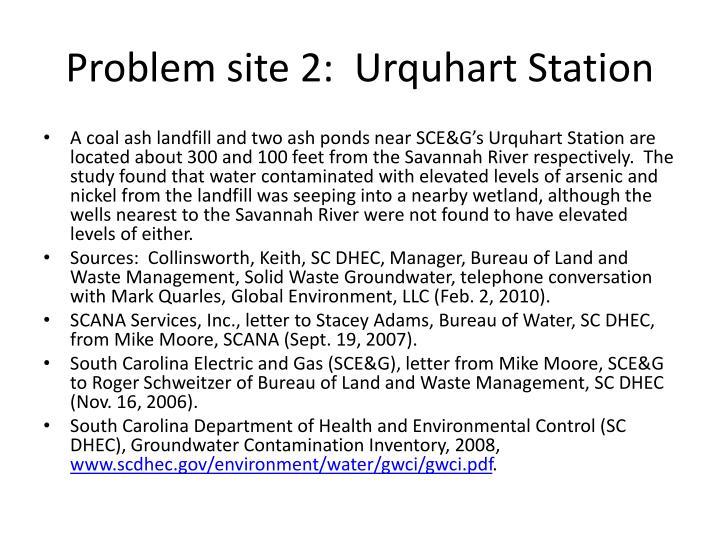 Problem site 2:  Urquhart Station
