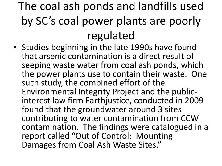 The coal ash ponds and landfills used by SC's coal power plants are poorly regulated