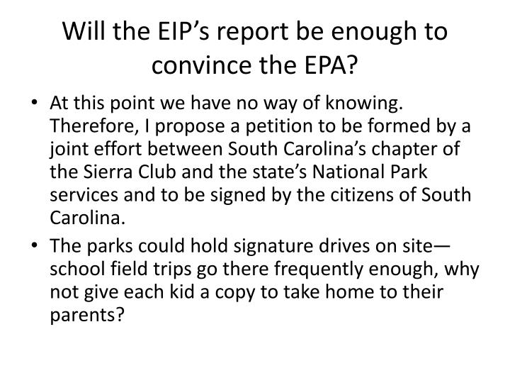 Will the EIP's report be enough to convince the EPA?