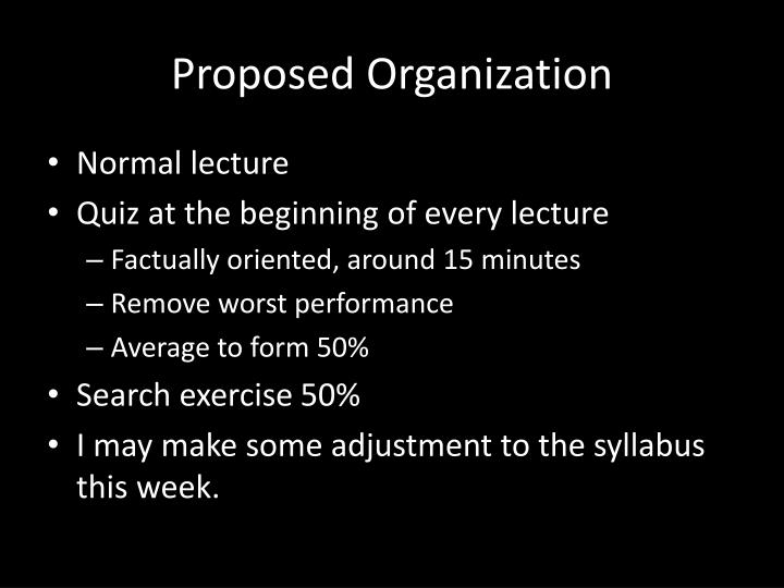 Proposed Organization