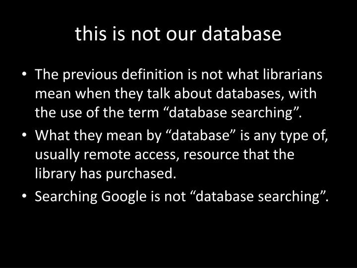 this is not our database