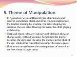 5 theme of manipulation