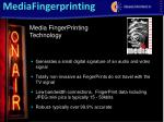 media fingerprinting technology