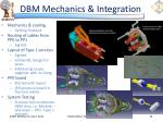 dbm mechanics integration