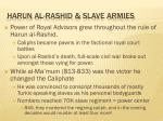 harun al rashid slave armies