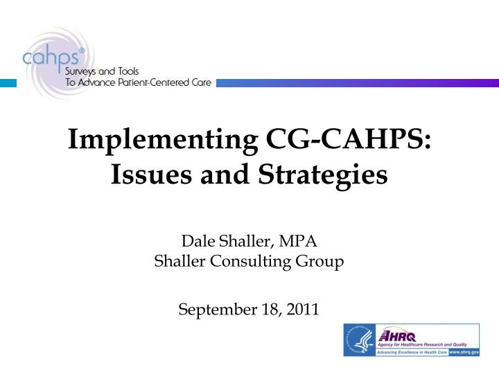 implementing cg cahps issues and strategies n.