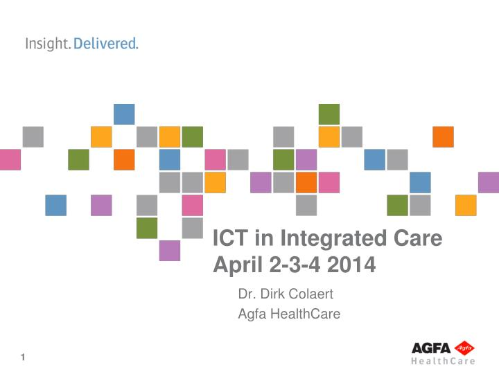 ict in integrated care april 2 3 4 2014 n.