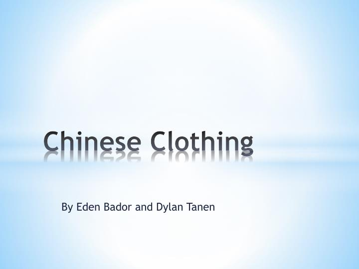 chinese clothing n.
