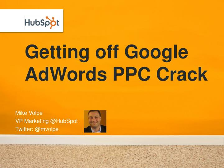 getting off google adwords ppc crack n.