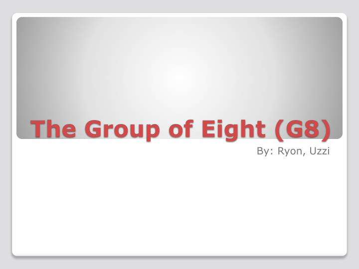 the group of eight g8 n.