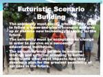 futuristic scenario building