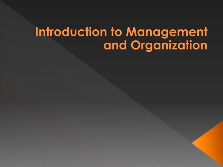 introduction to management and organization n.