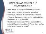 what really are the h p requirements