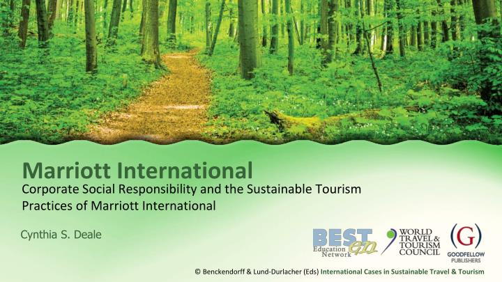 corporate social responsibility and the sustainable tourism practices of marriott international n.