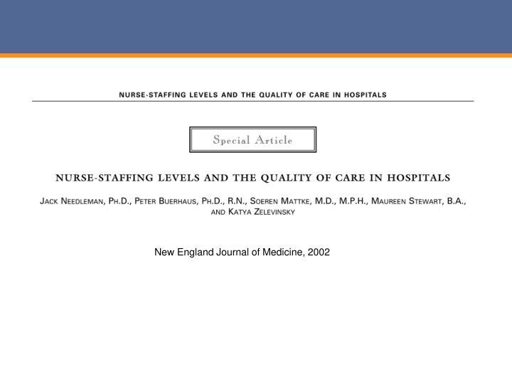 New England Journal of Medicine, 2002