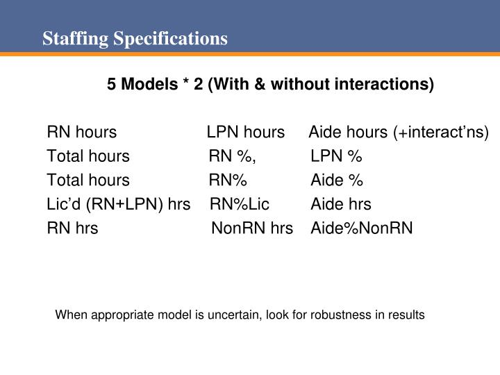 Staffing Specifications