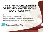 the ethical challenges of technology in social work part two