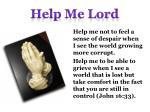 help me lord11