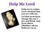 help me lord12