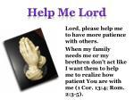 help me lord9
