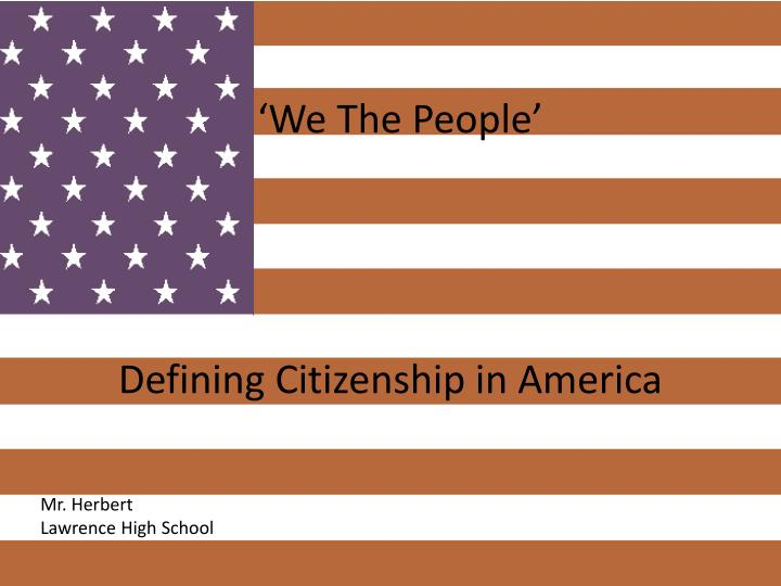we the people defining citizenship in america n.