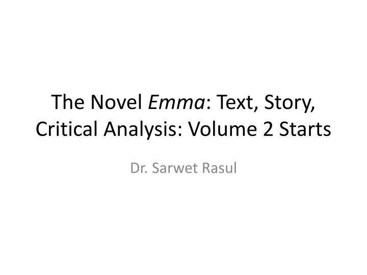 the novel emma text story critical analysis volume 2 starts n.