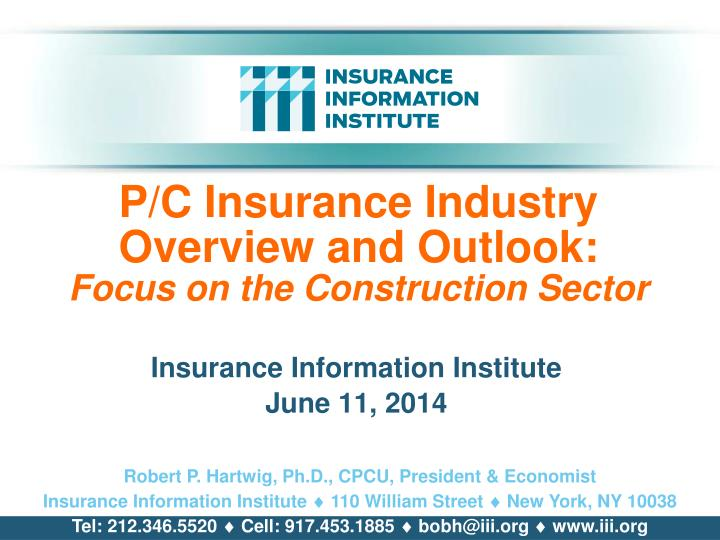 p c insurance industry overview and outlook focus on the construction sector n.