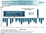 workers compensation lost time claim frequency declined in 2013 lost time claims