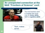 an unexpected connection at the nas frontiers of science conf2