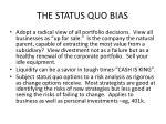 the status quo bias