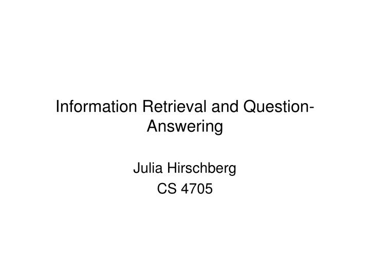 information retrieval and question answering n.