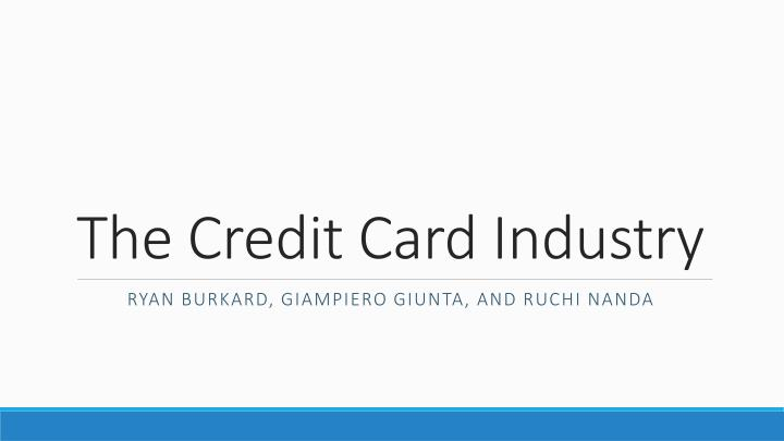 the credit card industry n.