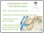 land disputes cont d self determination