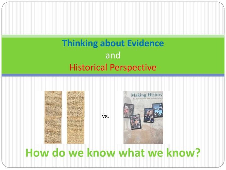 thinking about evidence and historical perspective n.