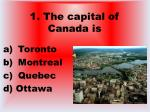 1 the capital of canada is