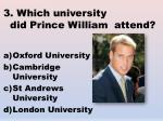 3 which university did prince william attend